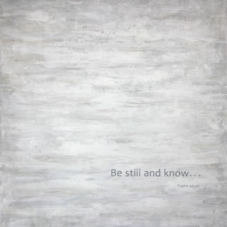 Art In Style 'Be still and know...' Hand-painted Art on Canvas
