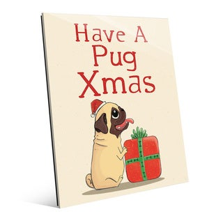 Have a Pug Christmas Wall Art on Glass