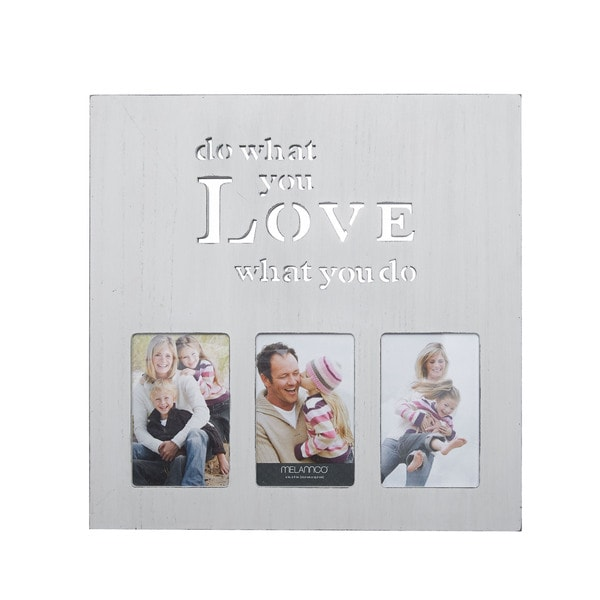 Melannco 3-opening Collage Do What You Love What You Do White, Grey Wood Photo Frame