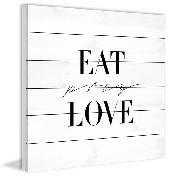 Marmont Hill - Handmade Eat Pray Love Painting Print on White Wood