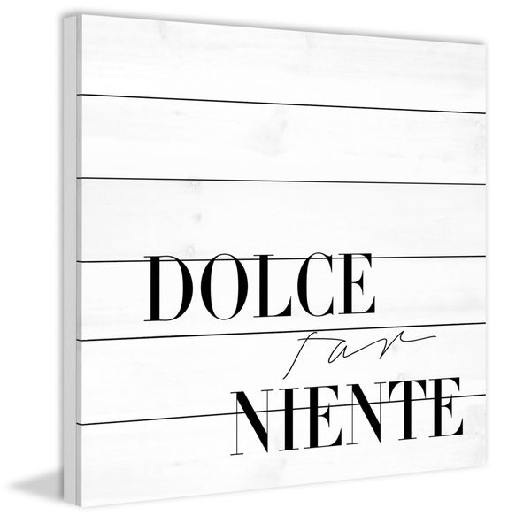 Marmont Hill - Handmade Dolce Far Niente Painting Print on White Wood