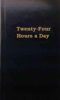 Twenty-Four Hours a Day (Hardcover)