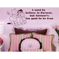 Quote Winnie the Pooh I used to believe in forever Nursery Baby Room Kids Sticker Decal size 22x30 C