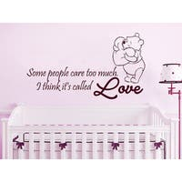 Quote Winnie the Pooh Some people care too much Nursery Kids Boys Girls Sticker Decal size 48x76 Color Black