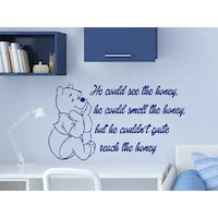 Quote Winnie the Pooh He could see the honey Nursery Baby Room Kids Boys Girls  Sticker Decal size 33x3 Color Black