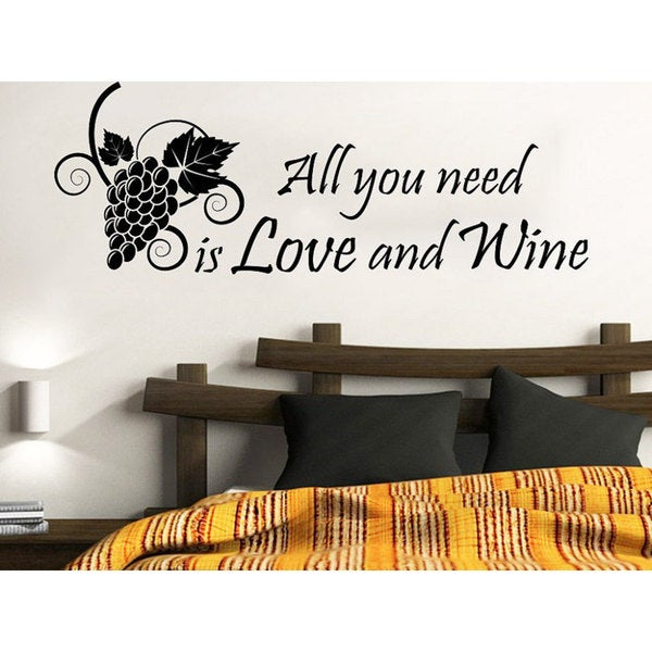 Shop Grapes Quotes Vinyl Quote All you need is Love and Wine Phrase ...