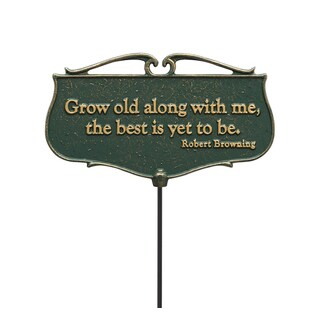 White Hall Grow old along with me Garden Poem Sign