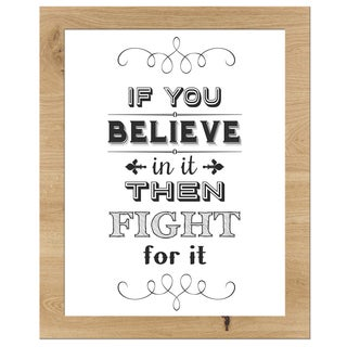 'If You Believe Fight For It' Framed Wall Art