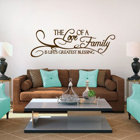 The Love of a Family is Life's Greatest Blessing Wall Decal(60''x20'')