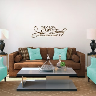 'The Love of a Family is Life's Greatest Blessing' Wall Decal (36'' x 12'')