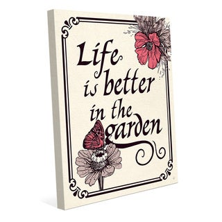 'Life Is Better in the Garden' Canvas Wall Art