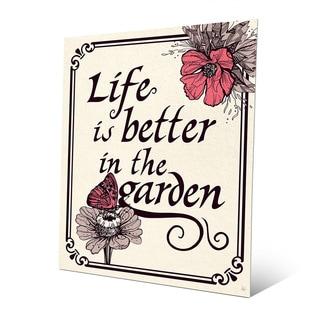 'Life is Better in the Garden' Metal Wall Art