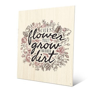 'Every Flower Must Grow - Wood' Metal Wall Art