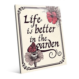 'Life is Better in the Garden' Glass Wall Art