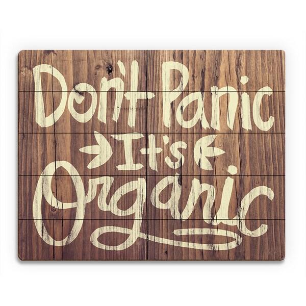'Don't Panic It's Organic Antique' Wood Wall Art