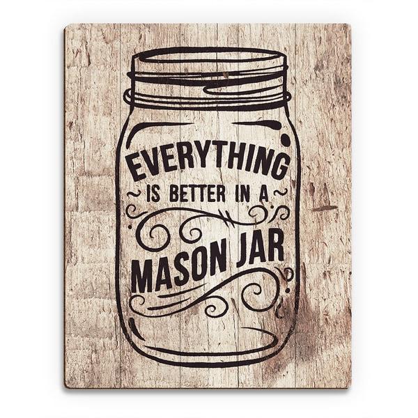 'Better in a Mason Jar' Light Wood Wall Art