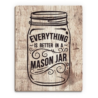 'Better in a Mason Jar' Light Wood Wall Art