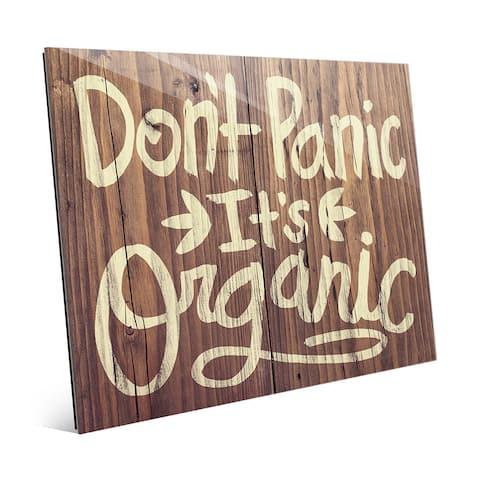 'Don't Panic It's Organic' Wood Wall Art on Acrylic