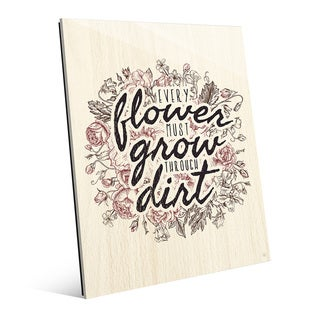 'Every Flower Must Grow' Wood Acrylic Wall Art (More options available)