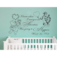 Quote Winnie the Pooh Tigger I Knew When I Met You An Adventure Nursery Baby Room Sticker Decal size