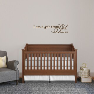 I am a Gift from God Wall Decal