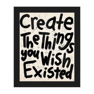 'Create the Things You Wish Existed' Framed Canvas Wall Art