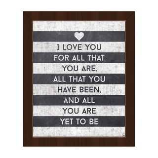 I Love All That You Are Framed Canvas Wall Art