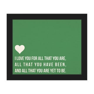 'I Love All That You Are' Canvas Framed Wall Art