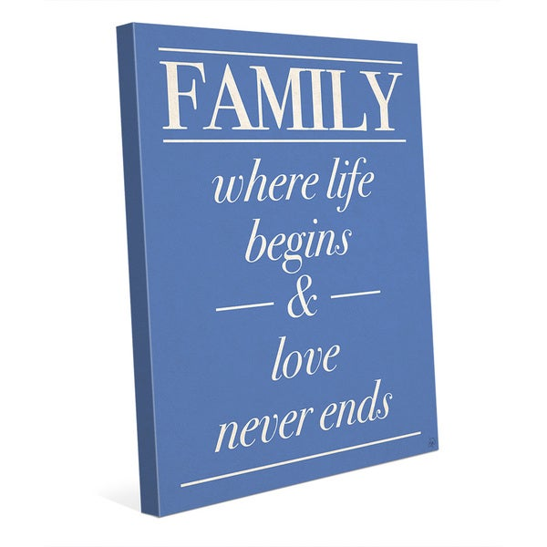'Family Life Begins, Never Ends' Canvas Wall Art