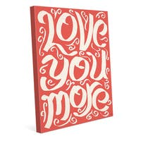 'Love You More on Red' Wall Art Print on Canvas