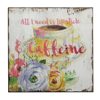'All I Need is Lipstick and Caffeine' Inspirational Wall Plaque