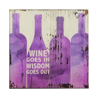 'Wine Goes In, Wisdom Goes Out' Inspirational Wall Plaque