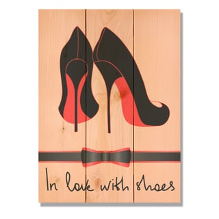 In Love With Shoes 11x15 Indoor/Outdoor Full Color Cedar Wall Art