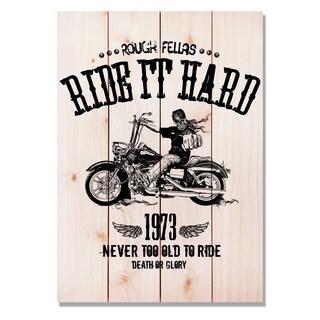 Ride It Hard 14x20 Indoor/Outdoor Full Color Cedar Wall Art