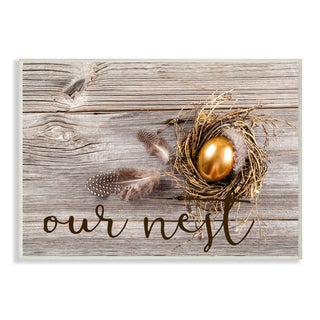 Stupell 'Our Nest Golden Egg Distressed Wood' Wall Plaque Art
