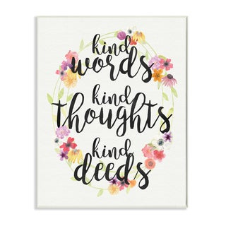 Stupell 'Kind Words Kind Thoughts Kind Deeds' Floral Wall Plaque Art
