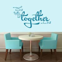 Together We Have it All Wall Decal - 48-in wide x 28-in tall