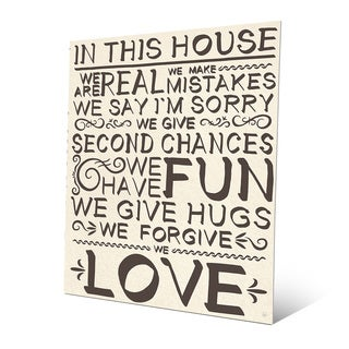 'In This House We Are Real' in Ink Wall Art on Metal