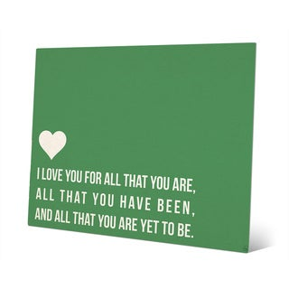 I Love All That You Are Green Metal Wall Art
