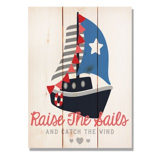 Raise The Sails 11x15 Indoor/Outdoor Full Color Cedar Wall Art