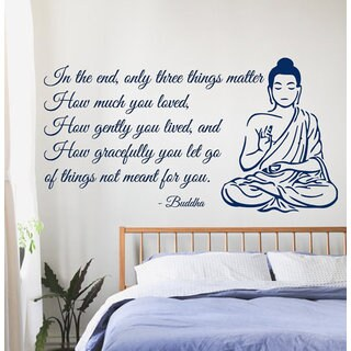Buddha Quote Only Three Things Matter Yoga Gym Decor Vinyl Decal Interior Design Art Mural Sticker Decal size 22x30 Color Black