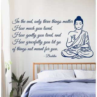 Buddha Quote Only Three Things Matter Yoga Gym Decor Vinyl Decal Interior Design Art Mural Sticker Decal size 48x65 Color Black