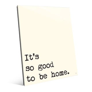'So Good to Be Home' Manilla Wall Art on Glass