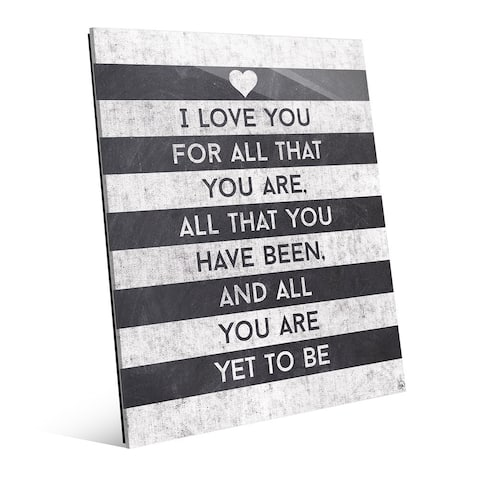 'I Love All That You Are' Stripes Wall Art on Glass