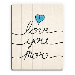 'Love You More Script Blue Heart' Wall Art on Wood