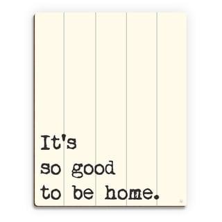 'So Good to Be Home' Wood Manilla Wall Art Print