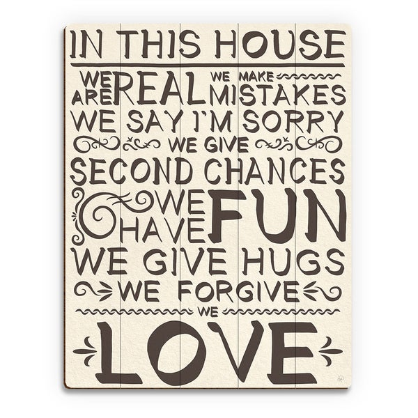 'In This House We Are Real' Wood Wall Art Print