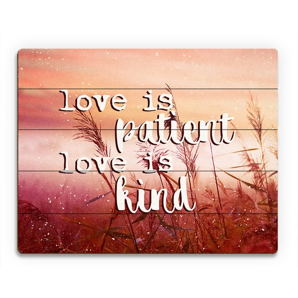 'Love is Patient, Kind' Wood on Meadow Wall Art
