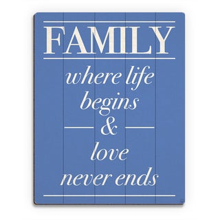 'Family Life Begins, Never Ends' Wood Wall Art