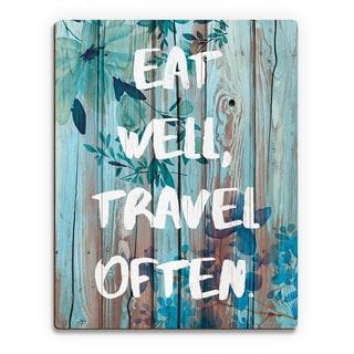'Eat Well, Travel Often' Blue Wood Wall Art Print
